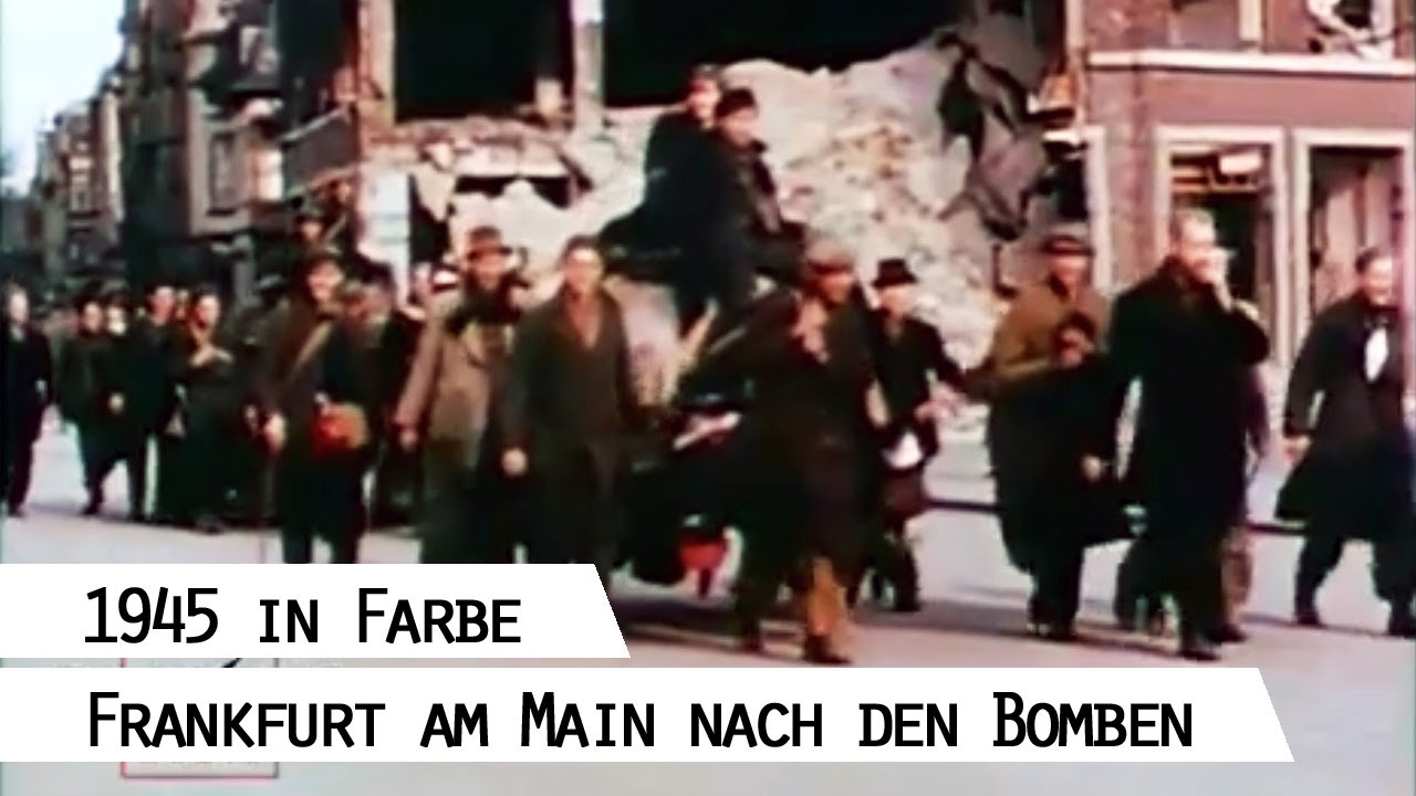 frankfurt am main 1945 in farbe youtube. Black Bedroom Furniture Sets. Home Design Ideas