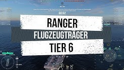 World of Warships | Ranger Tier 6 Flugzeugträger | Kommentiertes Gameplay