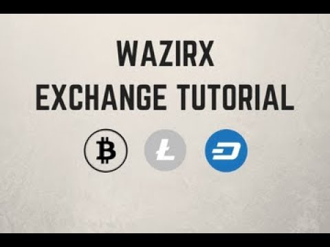 WazirX Exchange Tutorial: How To Buy And Sell Bitcoin, Litecoin And Dash On WazirX (In Hindi)