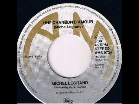 Une Chanson D'Amour - Michel Legrand