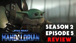 The Mandalorian SEASON 2 EPISODE 5 Review (SPOILERS)