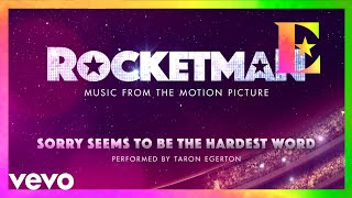 "Baixar Cast Of ""Rocketman"" - Sorry Seems To Be The Hardest Word (Visualiser)"