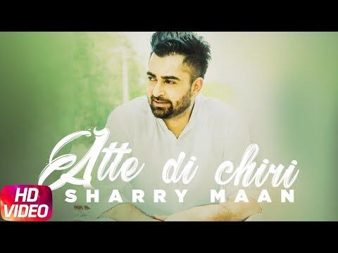 Aatte Di Chiri (Full Video) | Sharry Mann | Latest Punjabi Song 2018 | Speed Records