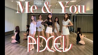 EXID(이엑스아이디) - 'ME&YOU' Dance Cover By PIXEL HK …