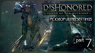 Злой финал ● Злой Dishonored: Death of the Outsider #7