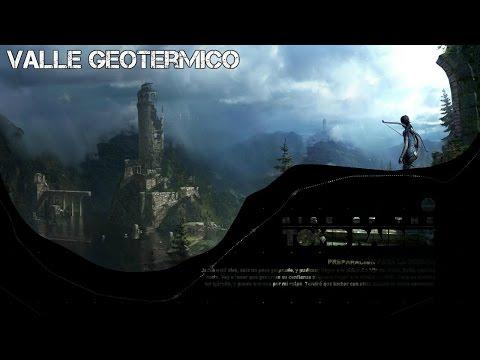 Rise of the Tomb Raider Valle Geotermico Parte 1 + Tumba Hogar de los Afligidos