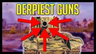 Derpiest Guns Can't Behave! ► World of Tanks Gameplay [YVIP]