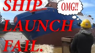 Malaysian Shipyard 387 launching failed