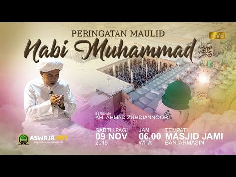 Download KH. Ahmad Zuhdiannur (Banjarmasin) - Maulid Nabi 2019 di Mesjid Jami -  MP3 & MP4