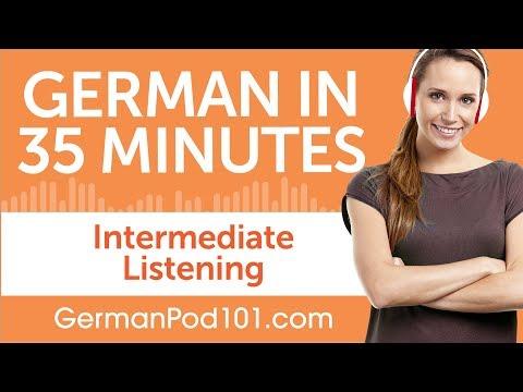 35 Minutes of Intermediate German Listening Comprehension