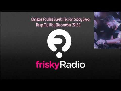 Christos Fourkis - Deep my Way (Frisky Radio) - 23-Dec-2015