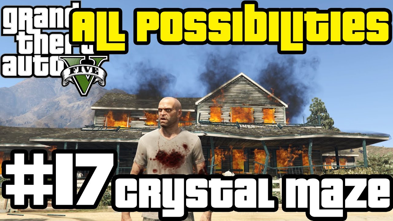 GTA V - Crystal Maze (All Possibilities)