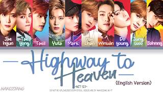 NCT 127 (엔시티 127) – Highway to Heaven (English Version) (Color Coded English Lyrics)