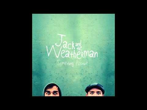 Jack and the Weatherman - Tomorrow