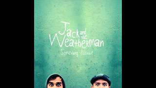 Watch Jack  The Weatherman Tomorrow video