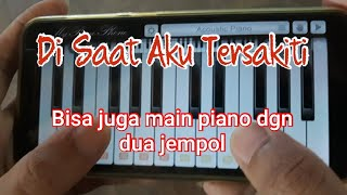 Dadali DISAAT AKU TERSAKITI - Main piano keren hanya dgn dua jari jempol.mp3