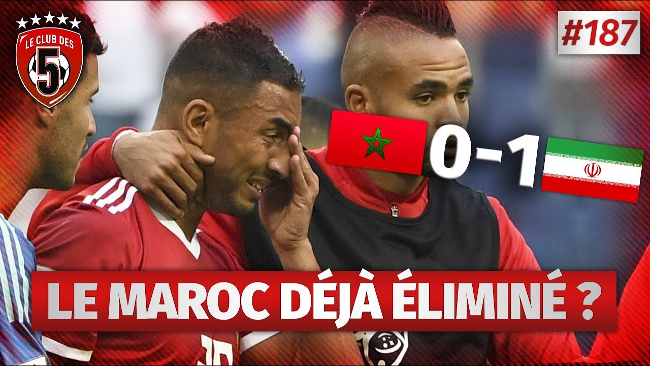 Replay #187 : Débrief Maroc vs Iran (0-1) COUPE DU MONDE 2018 - #CD5