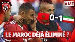 Replay #187 : Debrief Maroc vs Iran (0-1) COUPE DU MONDE 2018 - #CD5
