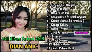 Gambar cover Full Album Terbaru - Dian Anic - Tanggul Kali Bangkir - Rongpuluh Ewu
