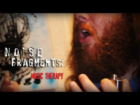 """Noise Fragments: """"Music Therapy"""" (from Matias Masucci's Noise Matters)"""