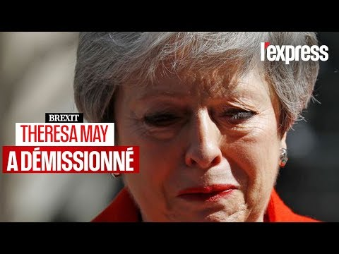 Brexit : Theresa May a démissionné