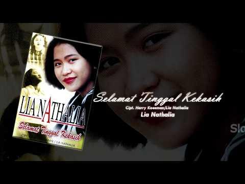 Lia Nathalia (Album: Selamat Tinggal Kekasih) - 01 Selamat Tinggal Kekasih