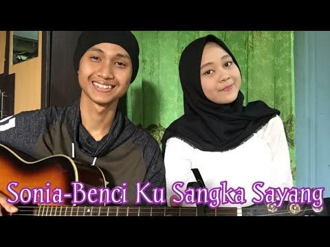 cover-sonia--benci-ku-sangka-sayang||-baby-cover