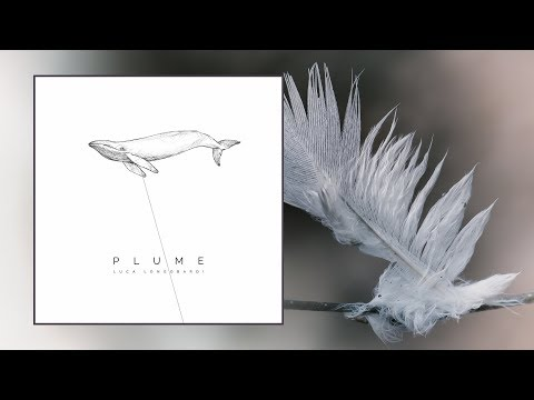 Luca Longobardi — Plume [Full EP]