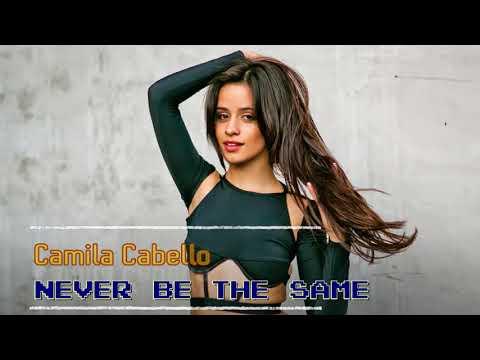 Camila Cabello - Never Be the Same (Instrumental) [Free DL]