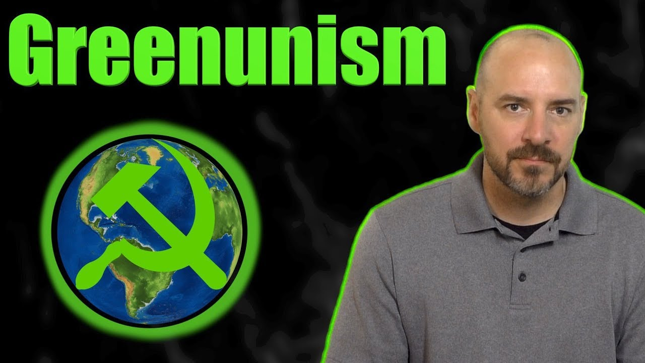 """The Word Of The Day is """"Greenunism."""""""