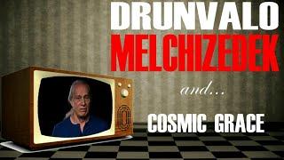Drunvalo Melchizedek: Cosmic Grace Part 1