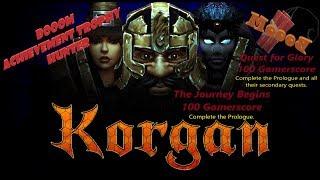 Korgan 100G Achievement Quest for Glory/ 100G Achievement The Journey Begins