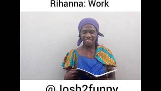The funniest cover for 'work' by Rihanna: Josh2funny