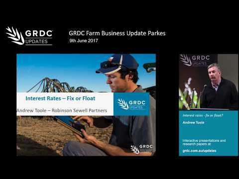 Andrew Toole on interest rates - fix or float? | Farm Business Update Parkes | 2017