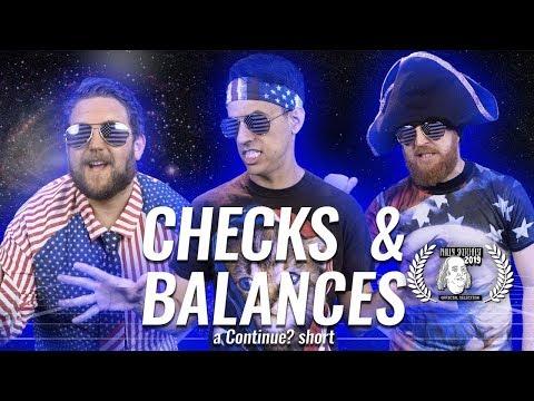 Checks & Balances - A Continue? Short