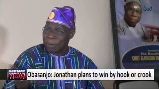 Obasanjo: Jonathan plans to win by hook or crook