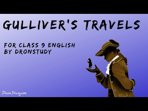 Gulliver's Travels| CBSE Class 9 English | Video Lecture In Hindi