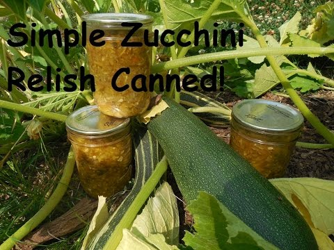 How To Make Zucchini Relish