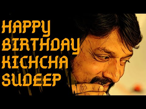 Kichcha Sudeep Birthday Special 2018 | Happy Birthday Kichcha Sudeep |