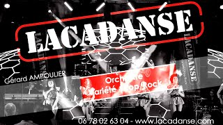 LACADANSE Orchestre variété rock festif attractif de bal 2020 (I love rock'n roll & Highway to hell)