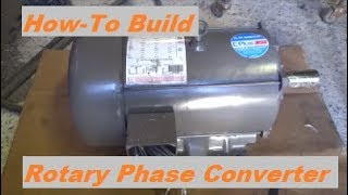 How To Build A Rotary Phase Converter