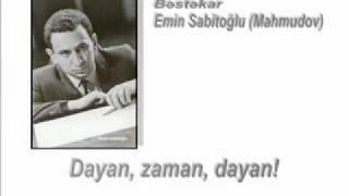 Gambar cover Dayan, zaman, dayan! - Bəstəkar Emin Sabitoğlu