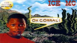 Ice MC - Ok Corral ! (Western Club Mix)