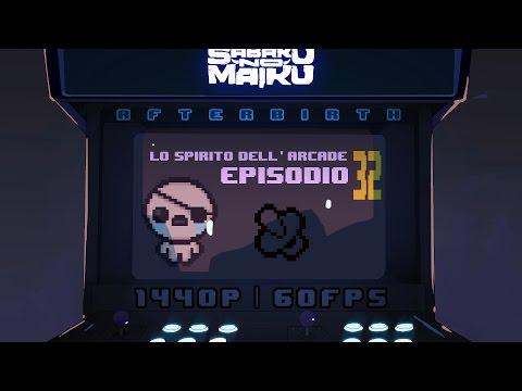"""Smaller"", Lo Spirito dell'Arcade 32 - The Binding of Isaac: Afterbirth"