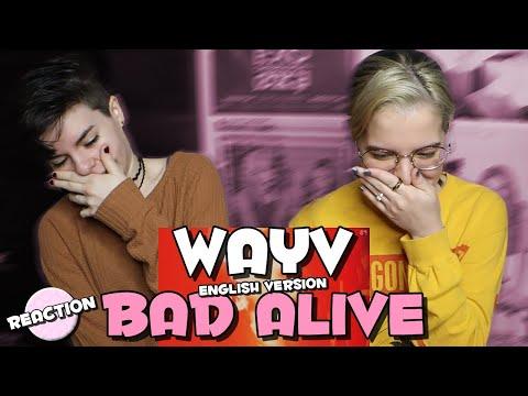 WAYV (威神V) - BAD ALIVE (English Ver.) ★ MV REACTION