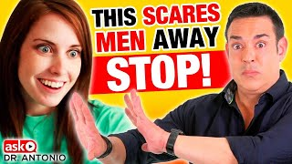 This Makes Men Pull Away - Stop!