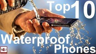 Top 10 Waterproof Phones July 2017 II BEST Waterproof Phones By Vids 4u