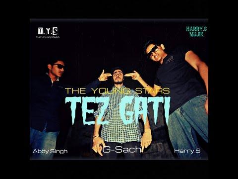 tez-gati-(tys)---harry.s-mujik,-g-sach,-abby-singh-(official-video)-desi-hip-hop-inc