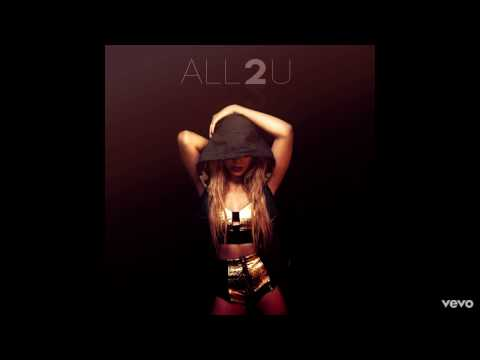Dinah Jane - All 2 U ft. Stunna Jane