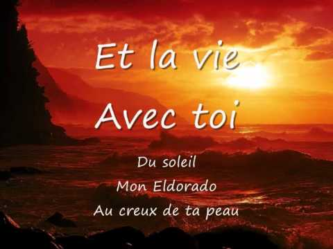 MON ELDORADO - Yannick Noah - PAROLES